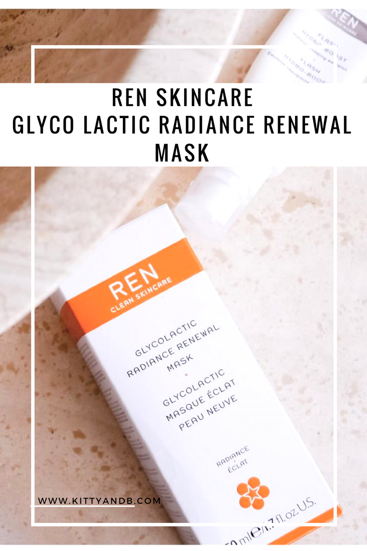 REN Skincare Glyco Lactic Radiance Renewal Mask Kitty and B